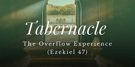 Tabernacle (The Overflow Experience) tickets