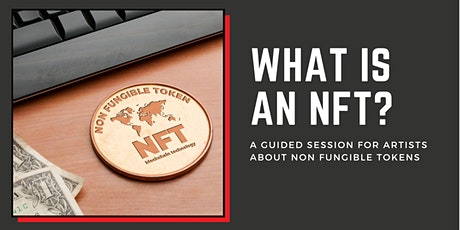 What Is An NFT? tickets