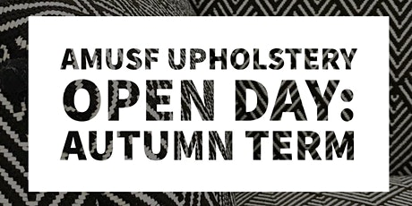 Upholstery Open Day - Autumn Classes tickets