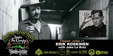 Erik Koskinen  with guest Jake La Botz tickets