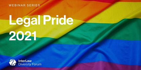 Legal Pride 2021 | Exploring LGBT+ Rights in the UK and Across the Globe tickets