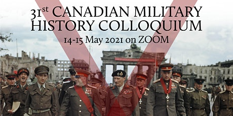 31st Canadian Military History Colloquium (2021) tickets