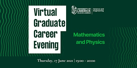 UL Graduate Career Evening:  MATHEMATICS & PHYSICS tickets