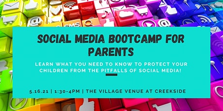 Social Media Bootcamp for Parents tickets