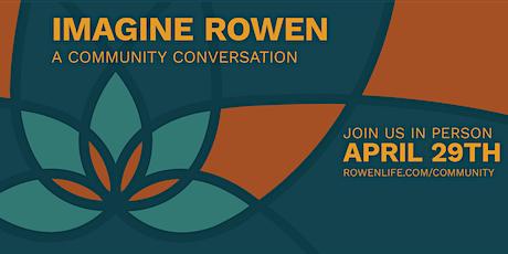 Imagine Rowen: A Community Conversation tickets