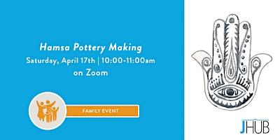 Hamsa Pottery Making- Virtual Event