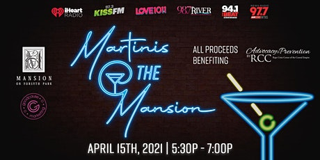 Martinis at the Mansion Benefiting the Rape Crisis Center tickets