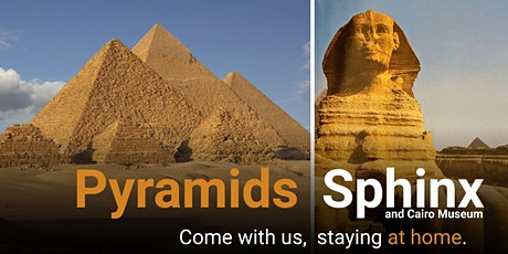 Pyramids and Egyptian Museum: Ancient Egypt Virtual Tour tickets