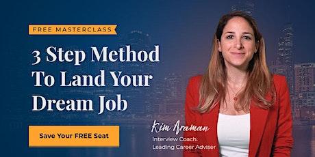 3 Step Method To Land Your Dream Job ingressos