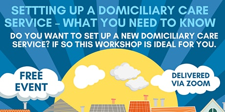 Setting Up A Domiciliary Care Service – What You Need To Know tickets