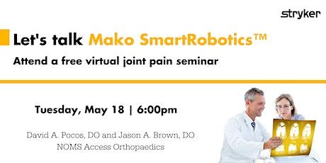 Mako SmartRobotics™ Virtual Joint Pain Seminar | Norwalk, OH tickets