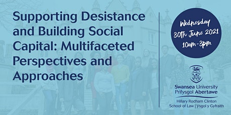 Supporting Desistance and Building Social Capital tickets