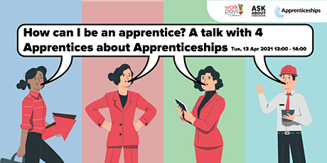 How can I be an apprentice? A talk with 4 Apprentices about Apprenticeships tickets