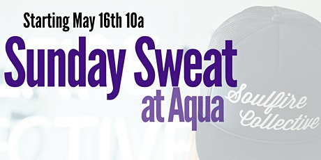 Sunday Sweat at Aqua tickets