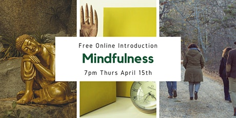 What is Mindfulness - Introduction to Mindfulness practices tickets