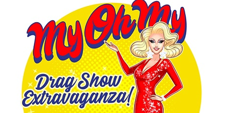 MyOhMy Drag Show Extravaganza! tickets