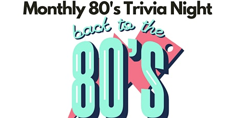 Back to The 80's Monthly Trivia tickets