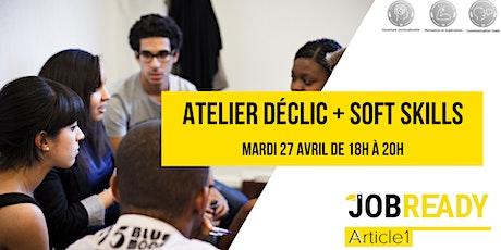 Atelier  déclic + soft skills billets