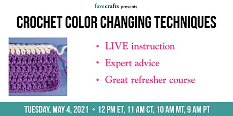 Crochet Color Changing Techniques tickets