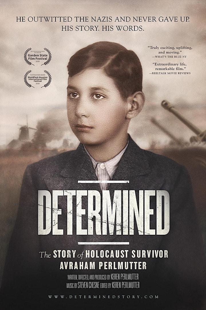 "Watch screening of LA Premiere of ""DETERMINED"" in honor of Yom Ha'Shoah image"