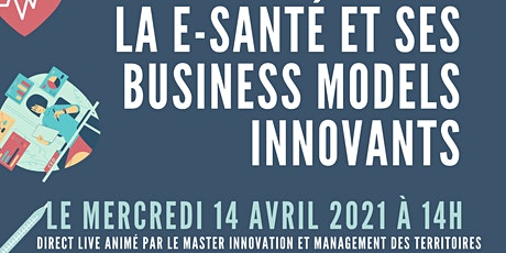 La e-santé et les business models innovants billets