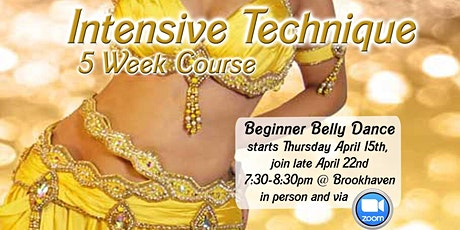 Join late Intensive Belly Dance Technique tickets