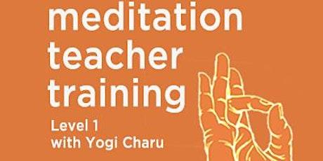 Online Meditation Teacher Training Level 1 with Yogi Charu tickets