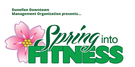 Spring into Fitness - Dunellen tickets