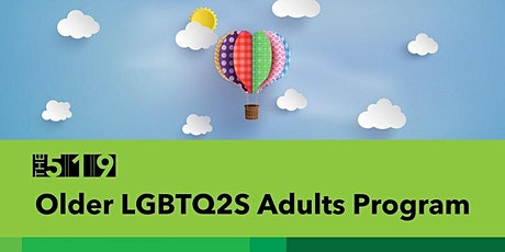 Monday Virtual event for older LGBTQ2S adults tickets
