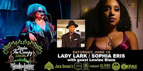 Lady Lark and Sophia Eris with guest Lewiee Blaze tickets