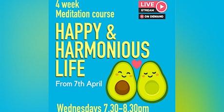 Happy & Harmonious Life | Meditation Course tickets