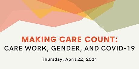 Making Care Count: Care Work, Gender, and Covid-19 tickets