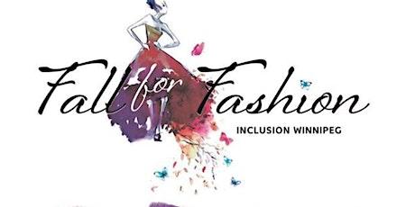 Fall for Fashion 2021 ~ My Winnipeg Includes Everyone! tickets