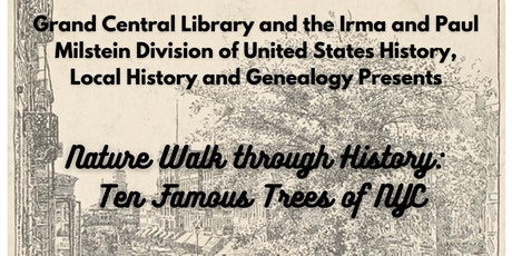 Nature Walk through History:  Ten Famous Trees of NYC tickets