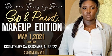 """Sip and Paint : """"Makeup Edition"""" tickets"""
