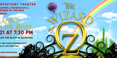 The Wizard of Oz: ESRT's 8th Annual Theatre on the Bluff tickets