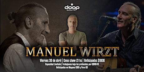 Cena Show con la presentación de Manuel Wirzt entradas