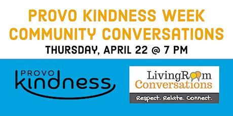 Community Conversation: Provo Kindness Week tickets