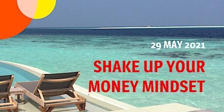 Shake up your money mindset tickets