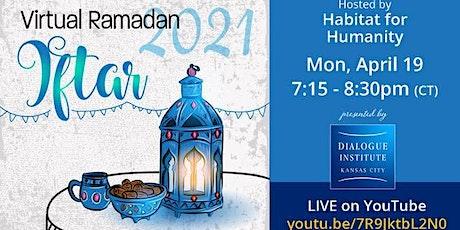 Virtual Ramadan Iftar With Virtual Ramadan Iftar With Habitat for Humanity tickets
