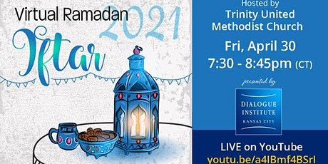 Virtual Ramadan Iftar With Trinity United Methodist Church tickets