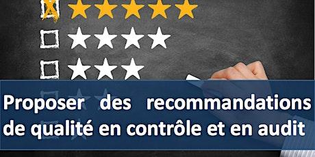 """Formation """"Proposer des recommandations de qualité en contrôle et en audit"""" billets"""