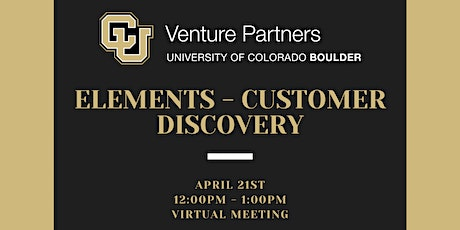 Elements of Entrepreneurship: Customer Discovery tickets
