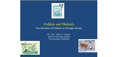 Folklore and Philately: the Semiotics of Folklore on Postage Stamps tickets