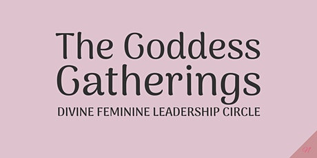 THE GODDESS GATHERINGS tickets