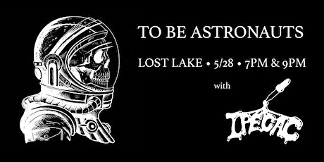 To Be Astronauts / Ipecac -- Late Show tickets
