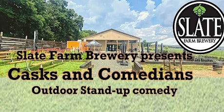 Casks & Comedians: Stand Up Comedy at Slate Farm Brewery tickets