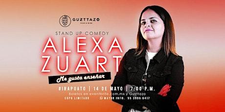 Alexa Zuart | Stand Up Comedy | Irapuato boletos
