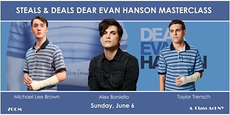 Steals & Deals DEAR EVAN HANSEN Masterclass with 3 Stars tickets