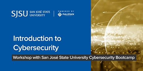 Introduction to Cybersecurity at San José State University tickets